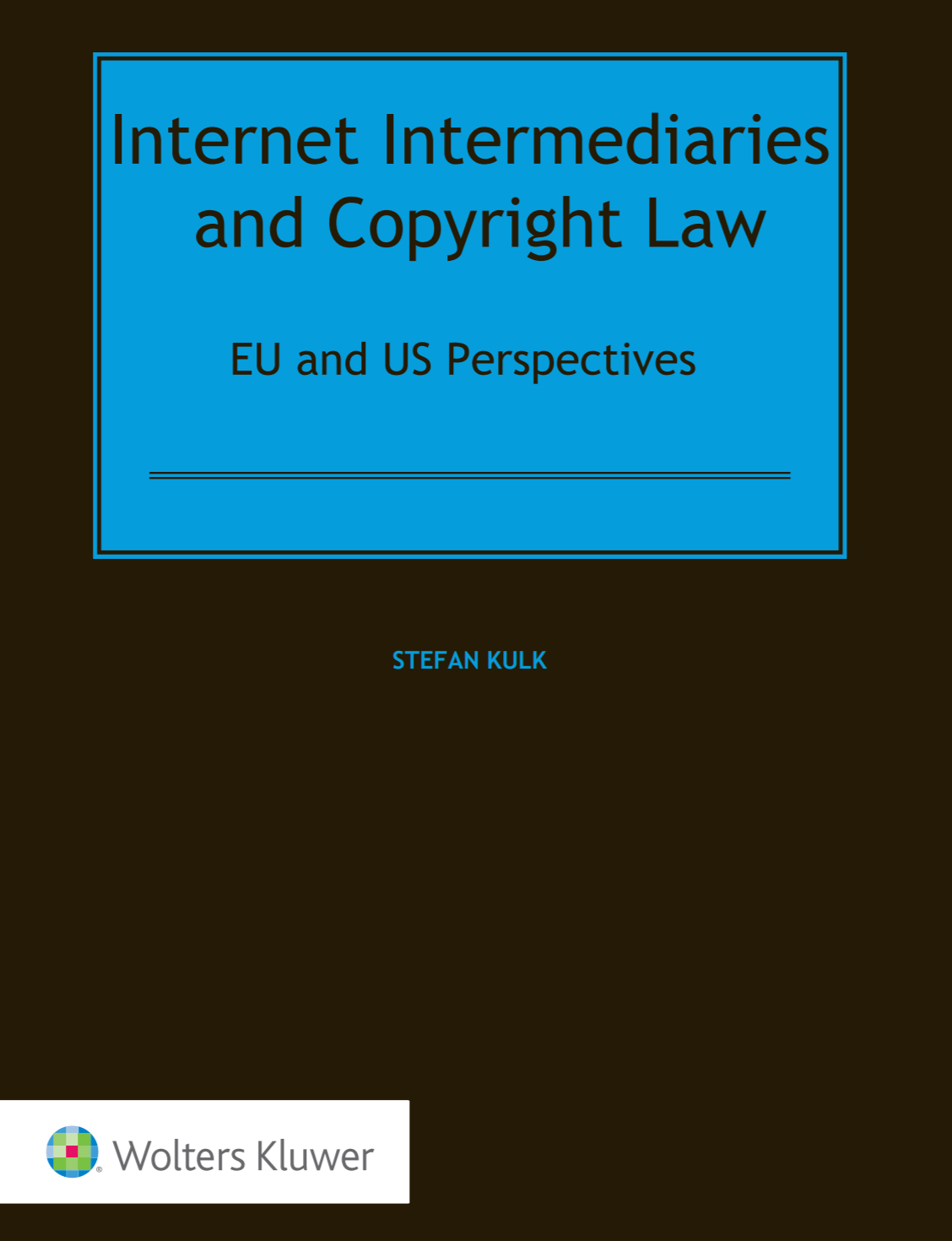 https://lrus.wolterskluwer.com/store/product/internet-intermediaries-and-copyright-law-eu-and-us-perspectives/